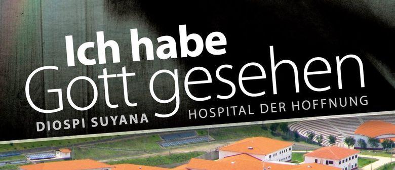 Ich habe Gott gesehen: Diospi Suyana, Hospital der Hoffnung