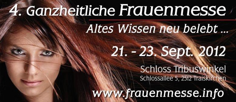 """4. Ganzheitliche Frauenmesse - """"Altes Wissen neu belebt"""""""
