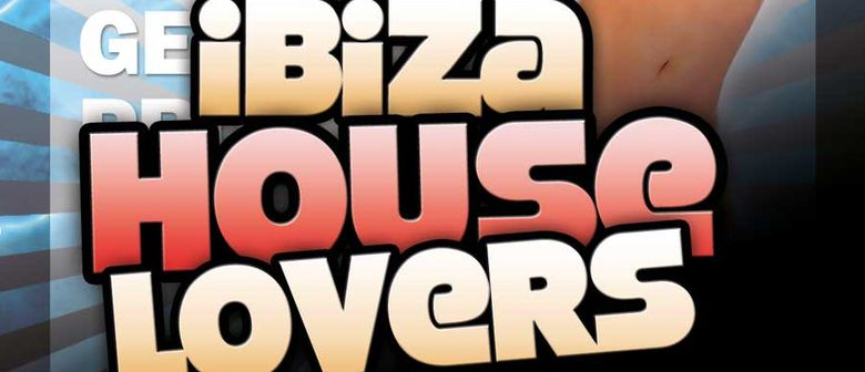 Hot Summer: Ibiza House Lovers