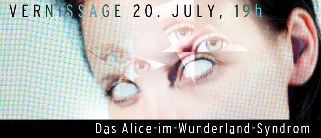 Vernissage Das Alice Im Wunderland Syndrom 07 Neubau Aktuelles