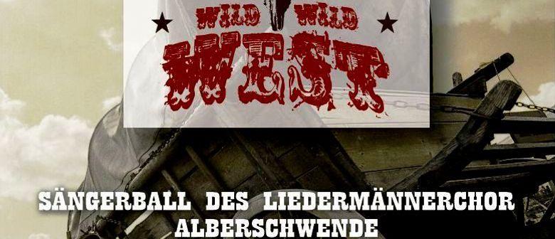 Wild Wild West - LIEDERmännerChor Alberschwende