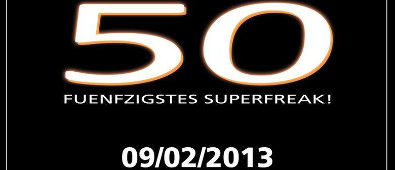 50. Superfreak!