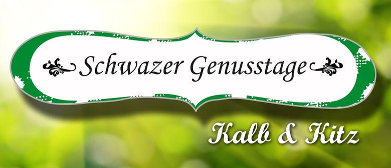 "Schwazer Genusstage Frühling 2013 ""Kalb & Kitz"""