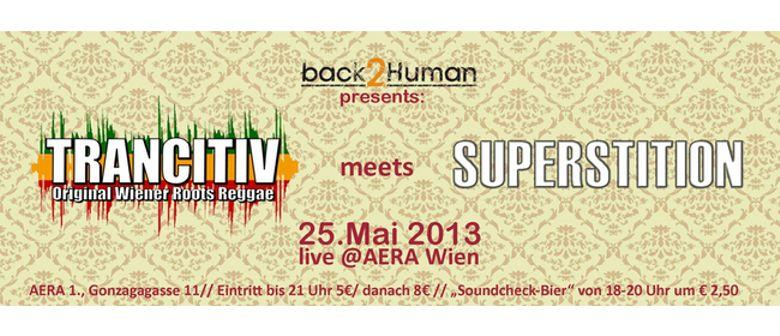 """Back2Human presents: """"Superstition"""" & """"Trancitiv""""  - live"""