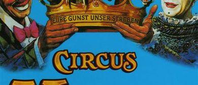 """Jubiläums-Tournee """"Celebration - 100 Jahre Circus Krone"""""""