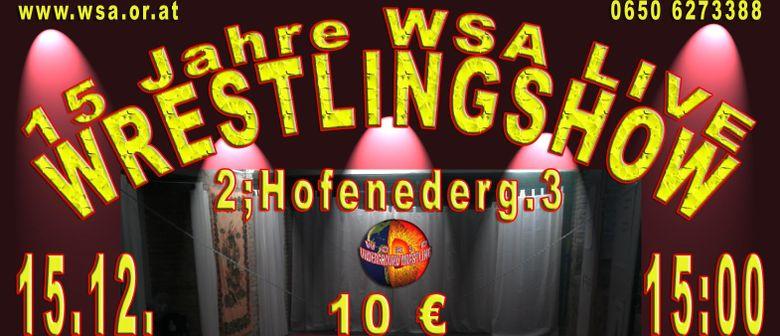 15 Jahre WSA - Wrestling Jubiläumshow