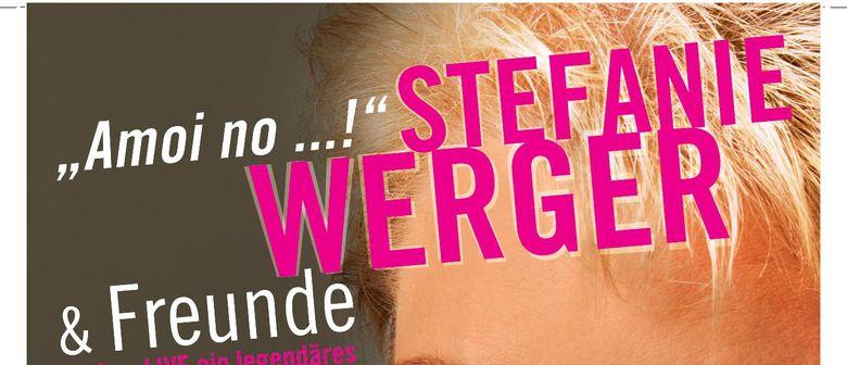 """""""Amoi no"""": Stefanie Werger live in der Stadthalle"""