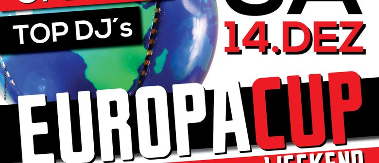 EUROPA CUP PARTY & SPECIAL DJ`S