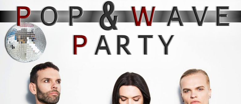 Pop and Wave Party