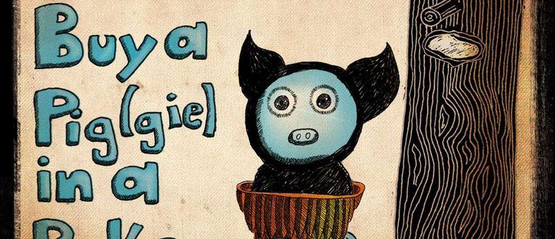 buy a pig(gie) in a poke