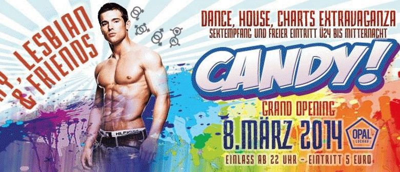 Candy - Opening for gay, lesbian & friends!