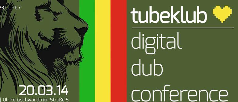 TUBEKLUB:  « Digital Dub Conference »