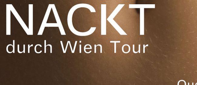 NACKT durch Wien Tour - 06. Mariahilf - Aktuelles zu