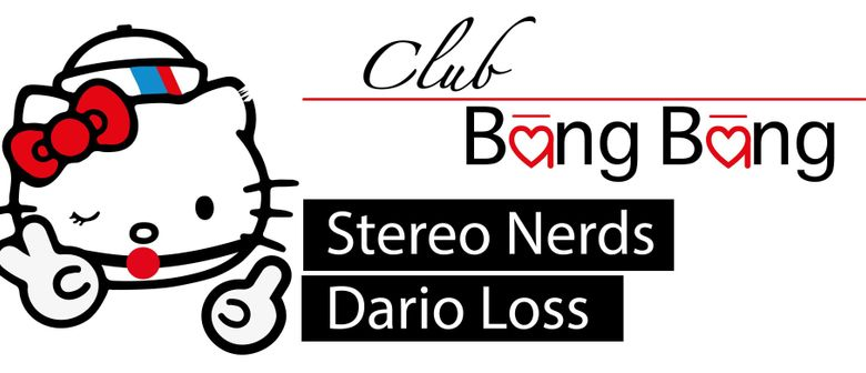 Club Bäng Bäng III @ Conrad Sohm Dornbirn