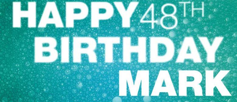 MARK Birthday Party