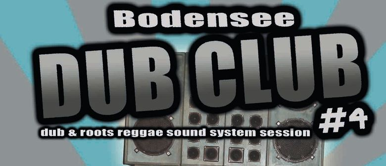Dub Roots Reggae Sound System Session
