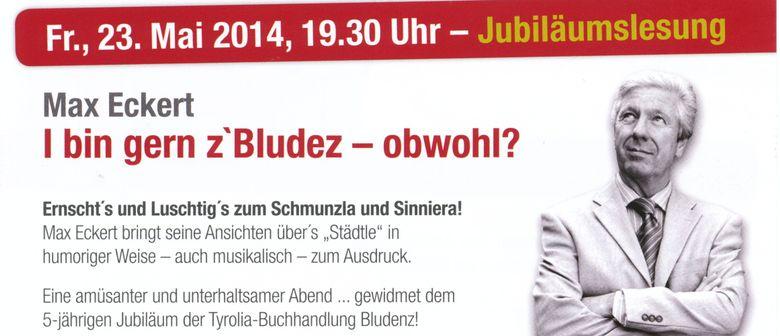 Tyrolia Jubiläumslesung mit Max Eckert