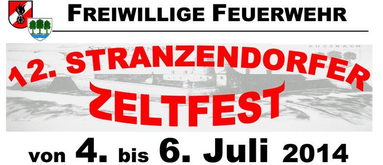 Stranzendorfer Zeltfest 4. bis 6. Juli 2014