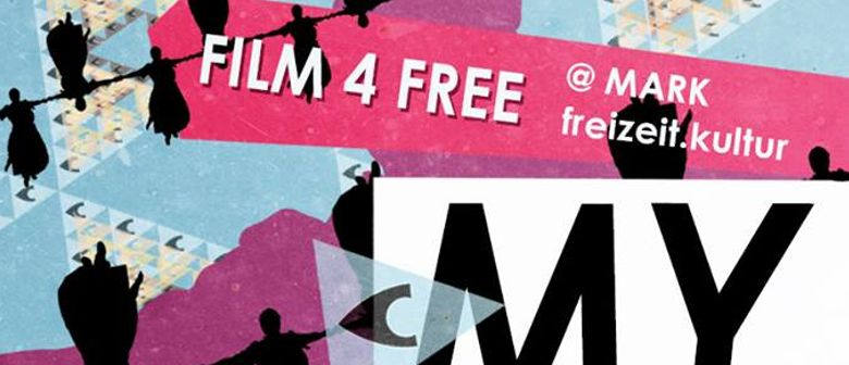 MY Sound Of Music presents: FILM4FREE @MARK.freizeit.kultur