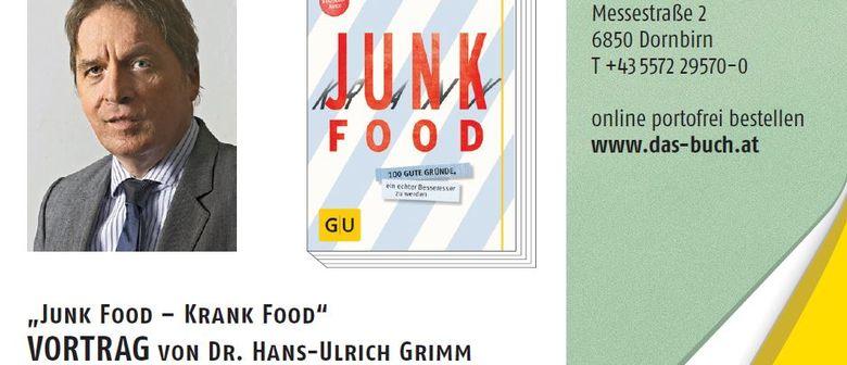 """Buchpräsentation """"Junk Food - Krank Food"""" mit Dr. Grimm"""