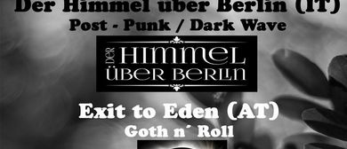 Der Himmel über Berlin / Exit to Eden on Dark Friday Weberk