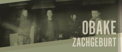 Obake (RareNoise Records) + Zachgeburt
