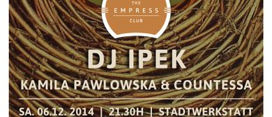 The Empress Club N°10 pres. DJ IPEK