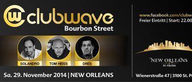 Clubwave @ Bourbon Street
