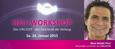 HEIL-WORKSHOP mit Reza Ketabi Pour