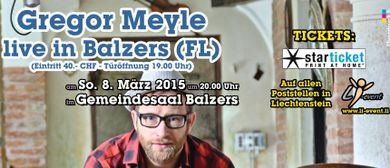 "Gregor Meyle ""New York - Stintino"" Tour 2015 in Balzers/FL"