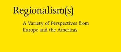 Buchpräsentation - Regionalism(s)