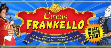 CIRCUS FRANKELLO - Der Kult Circus -