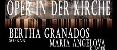 Oper in der Kirche - Verdi, Puccini & Co. - Bertha Granados: CANCELLED
