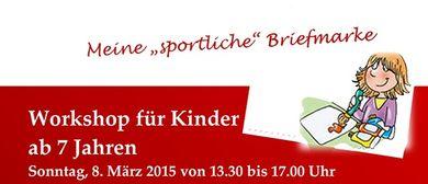 """""""Meine sportliche Briefmarke"""" Workshop für Kinder ab 7 Jahre"""