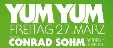 Yum Yum Dornbirn @ Conrad Sohm