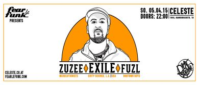 Fear le Funk presents Exile x Zuzee x Fuzl