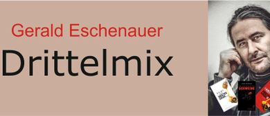Gerald Eschenauer - Drittelmix