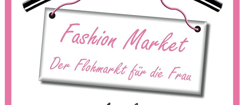 Fashion Market - der Flohmarkt für die Frau