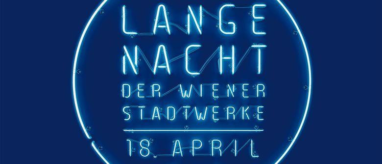 Die Lange Nacht der Wiener Stadtwerke