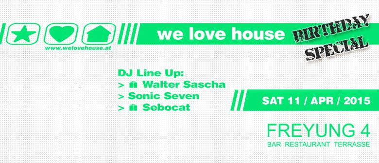we love house Special