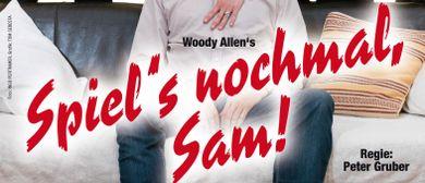"""""""Spiel´s nochmal, Sam!"""" - Eine Komödie von Woody Ellen"""