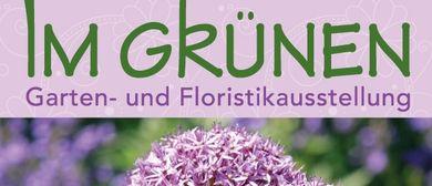 Im Grünen Garten- und Floristikausstellung