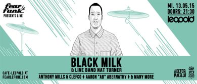 Fear le Funk presents Black Milk w/ Live Band Nat Turner