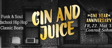 Gin an Juice - One Year Anniversary