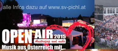 AUSTROPOP und MEHR beim Open Air 2015 in Pichl bei Wels...