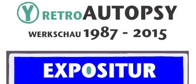 Harald Koeck - retroAUTOPY - Werkschau 1987 - 2015