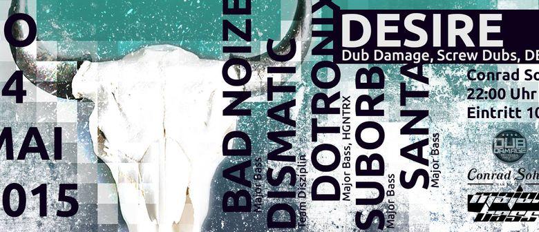 Major Bass w/ Desire @ Conrad Sohm Dornbirn