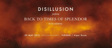 DISILLUSION exclusively perform Back to Times of Splendor