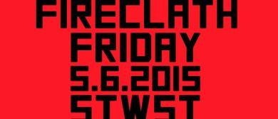 Fireclath Friday pres. City Lock Int. & Ruffian Rugged