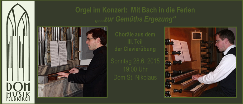 Orgel im Konzert: Mit Bach in die Ferien